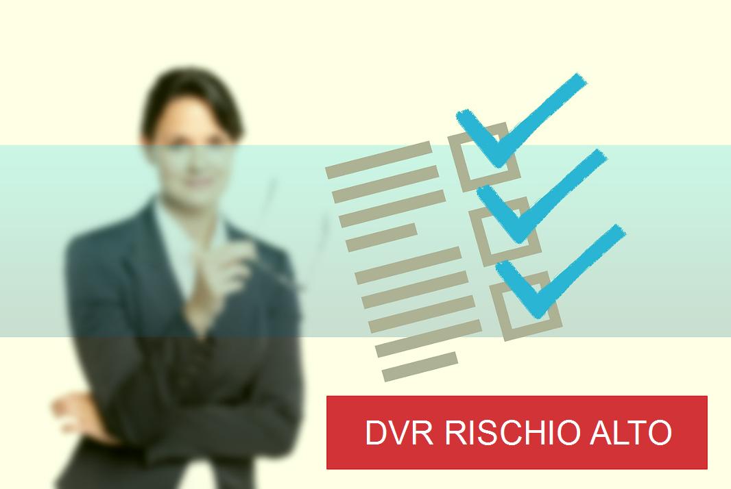 DVR Rischio Alto