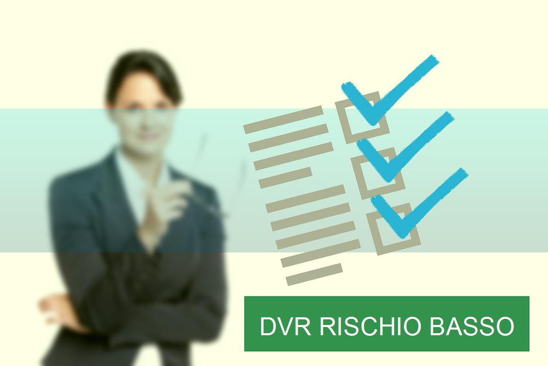 DVR Rischio Basso